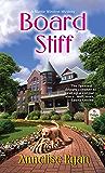 Board Stiff (Mattie Winston Mysteries Book 5)