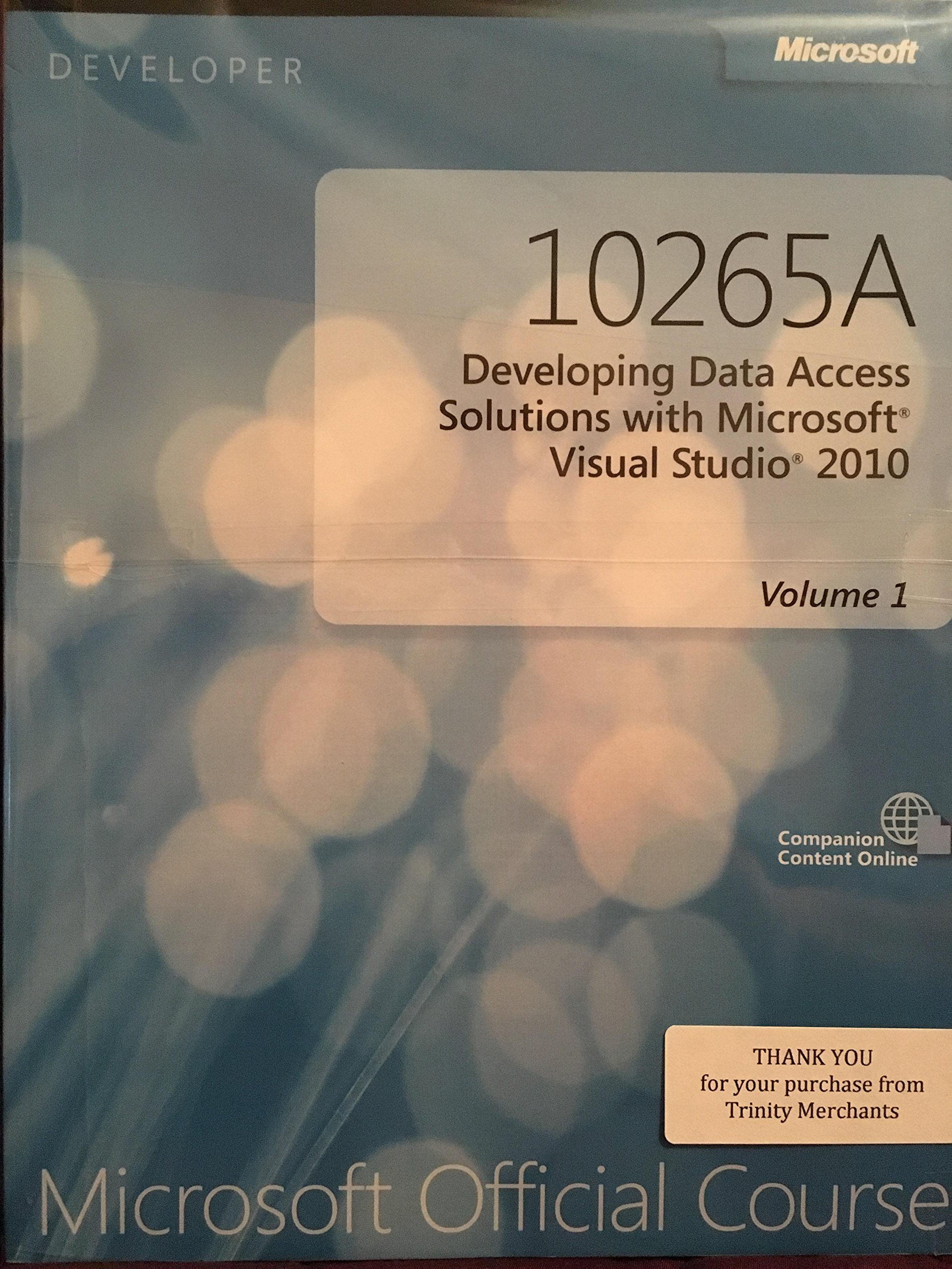 10265a developing data access solutions with microsoft visual studio 2010