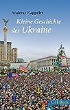Kleine Geschichte der Ukraine (Beck Paperback)