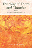 The Way of Thorn and Thunder: The Kynship Chronicles