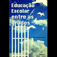Educação escolar entre as grades