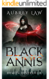 Black Annis 3: Demon Destroyer (Revenge of the Witch)