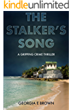The Stalker's Song: A Gripping Crime Thriller