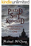 Pulled Spat Knocked: The Amra Thetys Omnibus 1