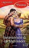 Innamorarsi di un highlander (I Romanzi Passione)