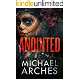 Anointed (Vanished Book 3)