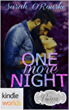 Sex, Vows & Babies: One More Night (Kindle Worlds Novella)