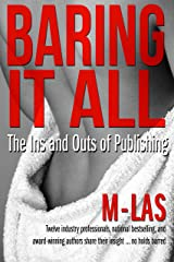 Baring it All: The Ins and Outs of Publishing Kindle Edition