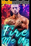 Fire Me Up: Dragon Romance (Smolder & Burn Book 1)