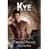 Kye (Rise of the Pride, Book 6)