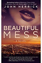 Beautiful Mess: An Addictive Hollywood Romantic Comedy Featuring Marilyn Monroe (John Herrick Collection Book 6) Kindle Edition