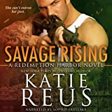 Savage Rising: Redemption Harbor Series, Book 2