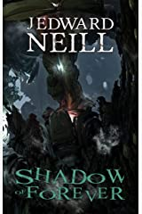 Shadow of Forever (Eaters of the Light Book 2) Kindle Edition