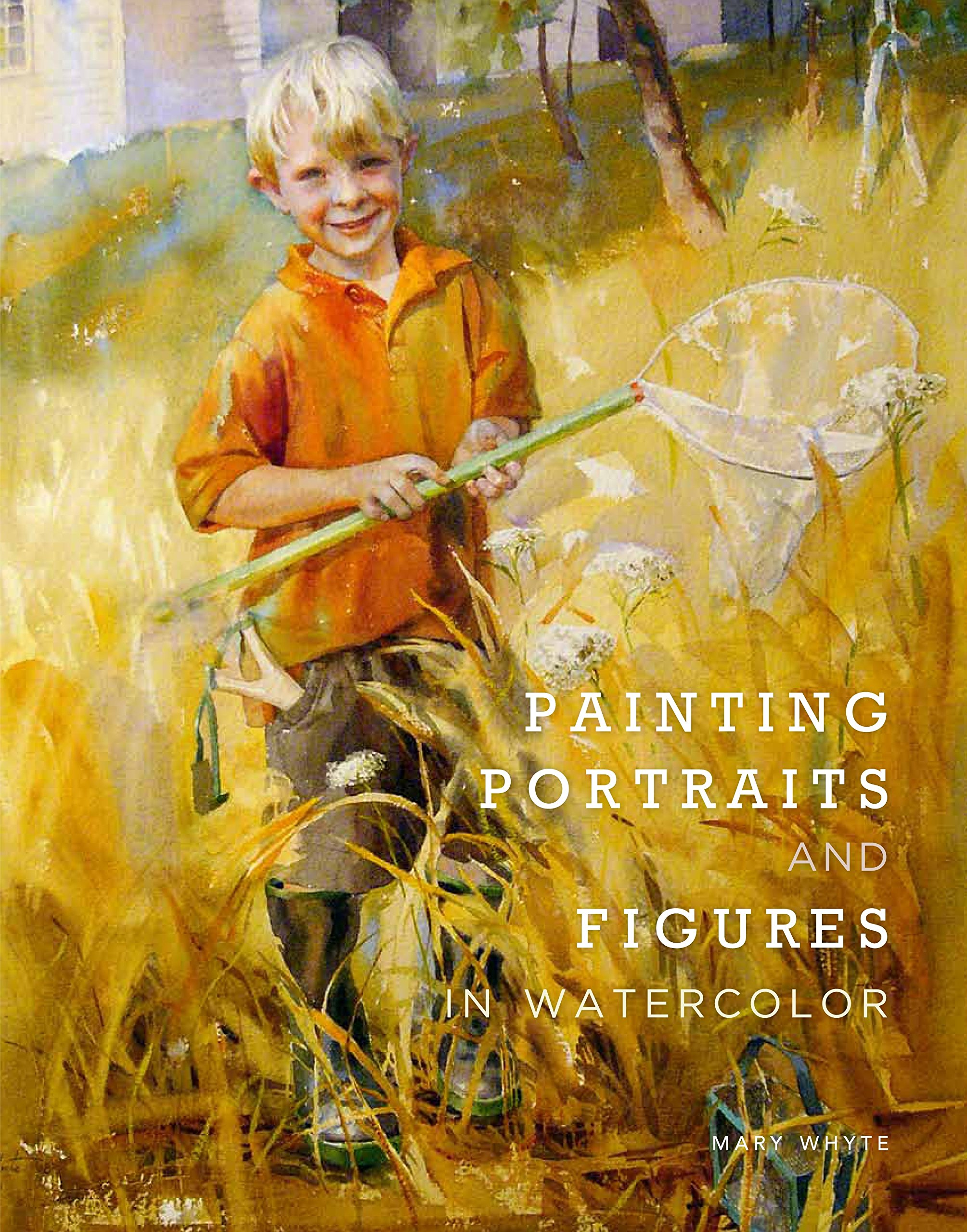 Watercolor artist magazine subscription - Painting Portraits And Figures In Watercolor Mary Whyte 9780823026739 Amazon Com Books