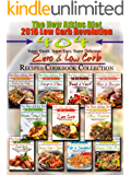 The New Atkins Diet 2016 Low Carb Revolution 404 Super Quick, Super Easy, Super Delicious Zero & Low Carb Recipes Cookbook Collection (English Edition)