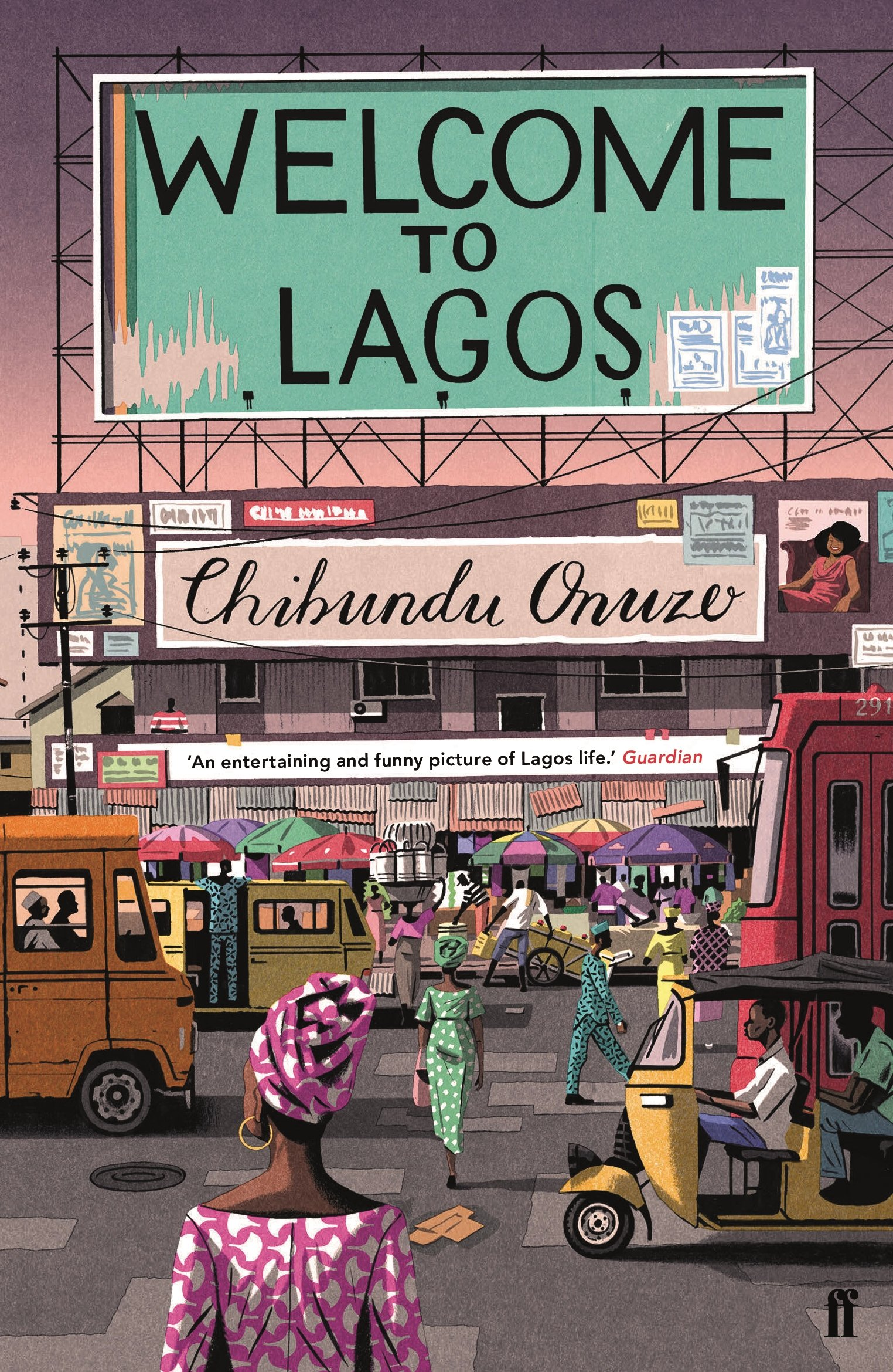 Welcome to Lagos: Amazon co uk: Chibundu Onuzo