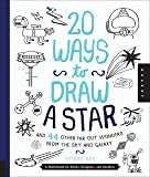 20 Ways to Draw a Star and 44 Other Far-Out Wonders from the Sky and Galaxy: A Sketchbook for Artists, Designers, and Doodlers