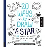 20 Ways to Draw a Star and 44 Other Far-Out Wonders from the Sky and Galaxy: A Sketchbook for Artists, Designers, and Doodler