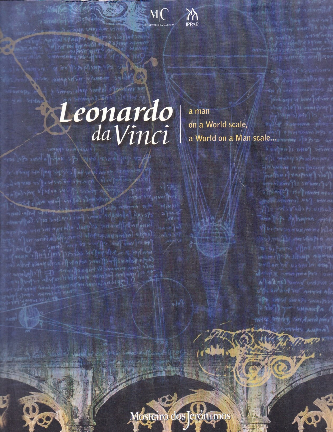 leonardo da vinci a man of a world scale a world on a man scale