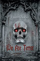 We Are Terror Kindle Edition