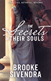The Secrets of Their Souls: A Novel (The Soul Series Book 1)