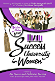 Success University for Women: Wisdom Working for You