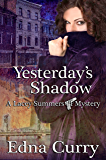 Yesterday's Shadow: A Lacey Summer's PI mystery (A Lacey Summer's PI mystery (Prequel) Book 1)