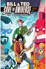 Bill & Ted Save the Universe #5 Kindle Edition