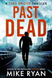 Past Dead (The Extractor Series Book 2)