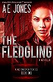 The Fledgling: A Novella (Mind Sweeper Series Book 2)