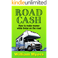 Road Cash: How to make money while living on the road