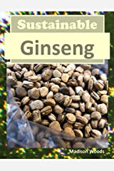 Sustainable Ginseng Kindle Edition