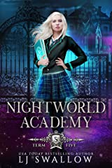 Nightworld Academy: Term Five Kindle Edition