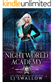 Nightworld Academy: Term Five