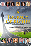 Transformational Change: A Journey Of Riches