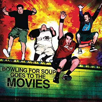 Bowling For Soup - Bowling For Soup Goes To The Movies - Amazon.com ...