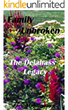 Family Unbroken (The Delahass Legacy Book 2)