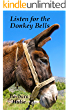 Listen for the Donkey Bells