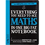 Everything You Need to Ace Maths in One Big Fat Notebook: The Complete School Study Guide: 1 (Big Fat Notebooks)