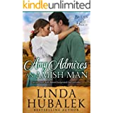 Amy Admires an Amish Man: A Historical Western Romance (Brides With Grit Series Book 12)