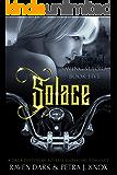 Solace: Saving Setora (Book Five) (Dark Dystopian Reverse Harem MC Romance)