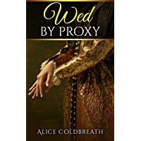 Wed By Proxy (Brides of Karadok Book 1)