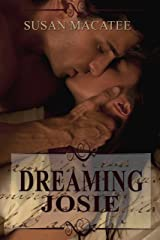 Dreaming Josie Kindle Edition