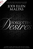 Forgotten Desires: A short story