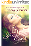 In Your Eyes (Love Undone Book 2)