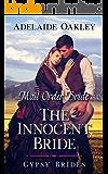 Mail Order Bride: The Innocent Bride (Gypsy Brides Book 1)