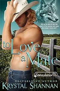 To Love A Mate: Somewhere, TX Saga (VonBrandt Family Book 2)