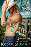 To Love A Mate: Somewhere, TX Saga (VonBrandt Family Book 2)