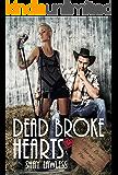 Dead Broke Hearts