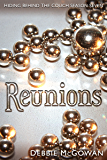 Reunions (Hiding Behind The Couch Book 7)